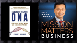 Leadership Behavior DNA: Discovering Natural Talents and Managing Differences with Hugh Massie
