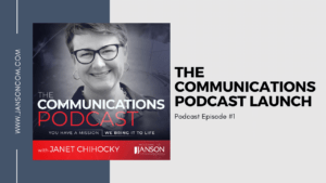 The Communications Podcast Launch with Janet Chihocky