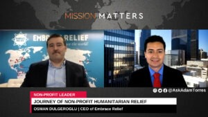 Osman Dulgeroglu and His Eloquent Journey of Non-Profit Humanitarian Relief