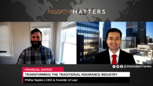 Phillip Naples and His Journey of Transforming the Traditional Insurance Industry