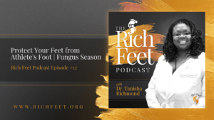 Protect Your Feet from Athlete's Foot | Fungus Season