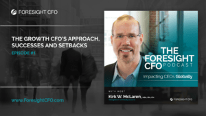 The Growth CFO's Approach, Successes and Setbacks