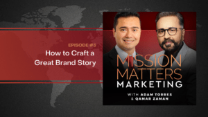How to Craft a Great Brand Story with Qamar Zaman