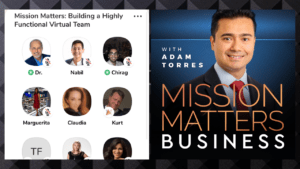 Mission Matters Building Highly Functional Virtual Teams