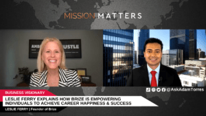Leslie Ferry Explains How Brize is Empowering Individuals to Achieve Career Happiness & Success
