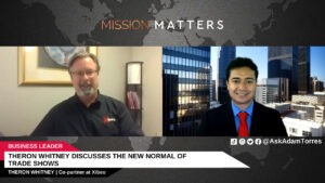 Theron Whitney Discusses The New Normal of Trade Shows