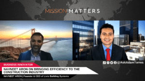 Navneet Aron on Bringing Efficiency to the Construction Industry