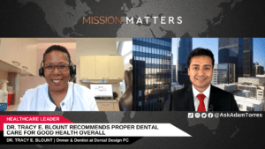 Dr. Tracy E. Blount Recommends Proper Dental Care for Good Health Overall