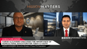 Aaron Alejandro Discusses the Importance of Agricultural Education for Today's Youth