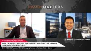 Dan Desko Stresses the Importance of the Human Side of Cybersecurity