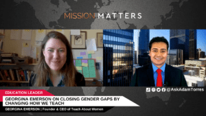 Georgina Emerson on Closing Gender Gaps by Changing How We Teach