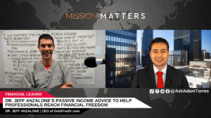 Dr. Jeff Anzalone's Passive Income Advice to Help Professionals Reach Financial Freedom