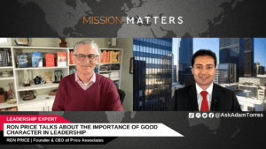 Ron Price Talks About the Importance of Good Character in Leadership